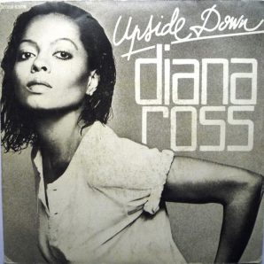 Diana Ross Upside Down