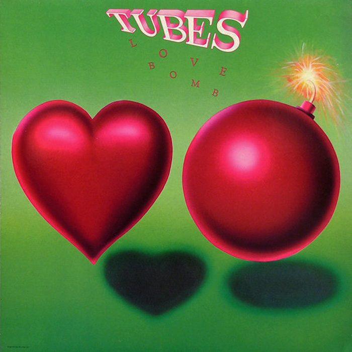 The Tubes Love Bomb