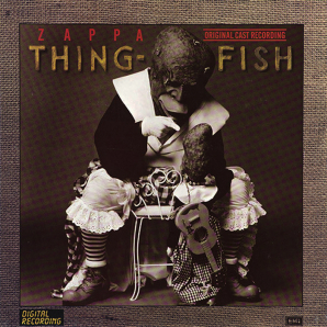 Frank Zappa Thing-Fish