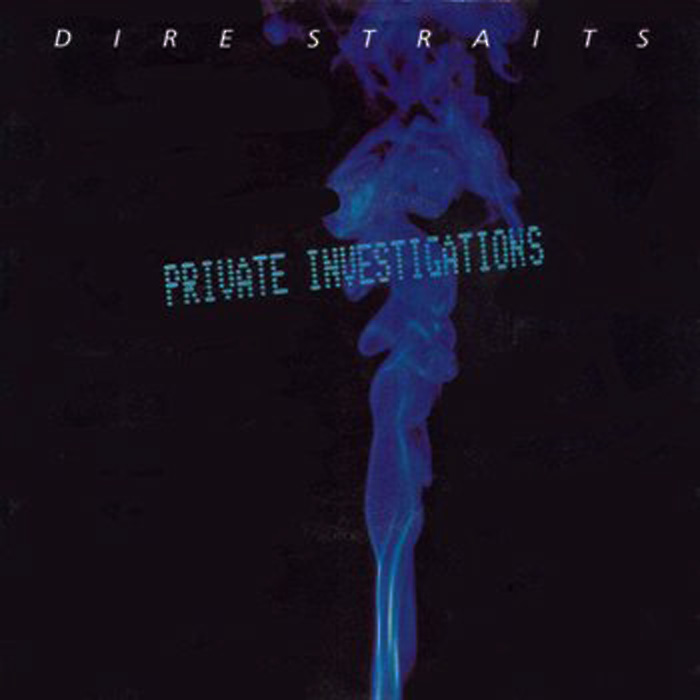 Dire Straits Private Investigations