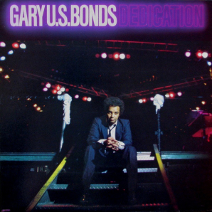 Gary U.S. Bonds Dedication