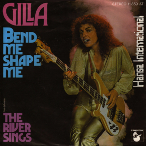 Gilla Bend Me
