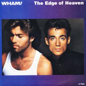 Wham! Edge Of Heaven