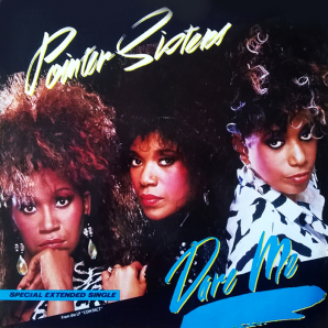 Pointer Sisters - Dare Me