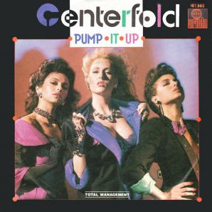 Centerfold - Pump It Up