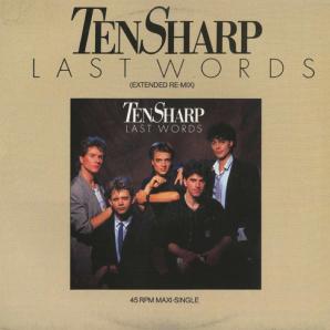 Ten Sharp - Last Words